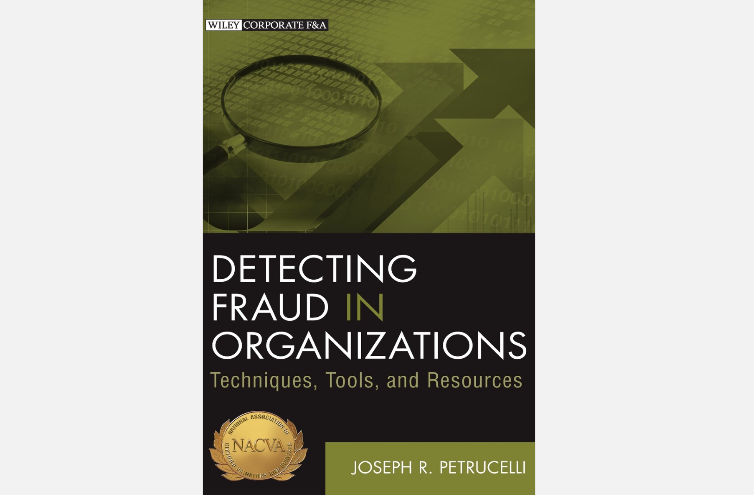 Book Review: Detecting Fraud in Organizations: Techniques, Tools, and Resources