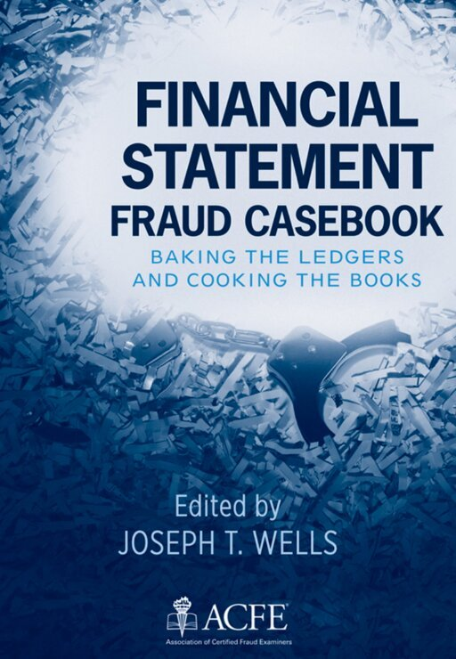 Book Review: Financial Statement, Fraud Casebook: Baking the Ledgers and Cooking the Books